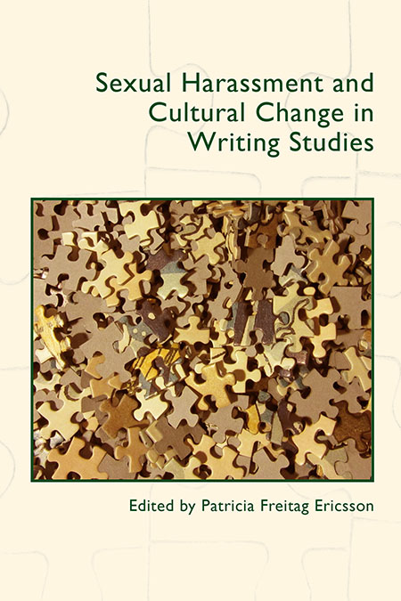 Book Cover: Sexual Harassment and Cultural Change in Writing Studies