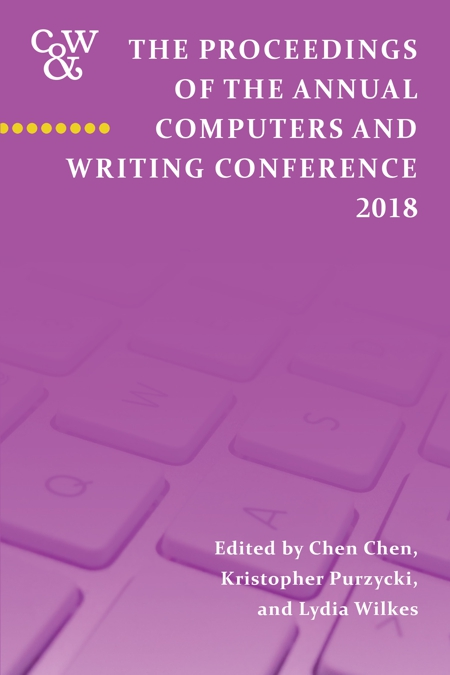 Cover of the Proceedings of the Computers and Writing Conference, 2018